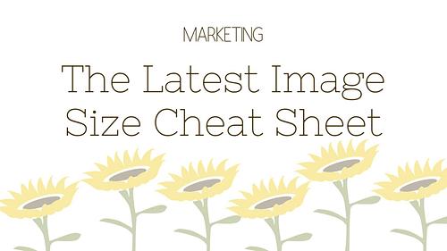 The Latest Image Size Cheat Sheet