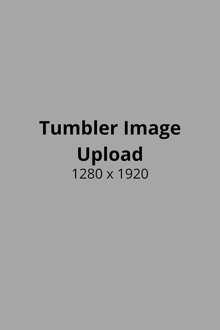 Tumbler Image Upload Photo Size