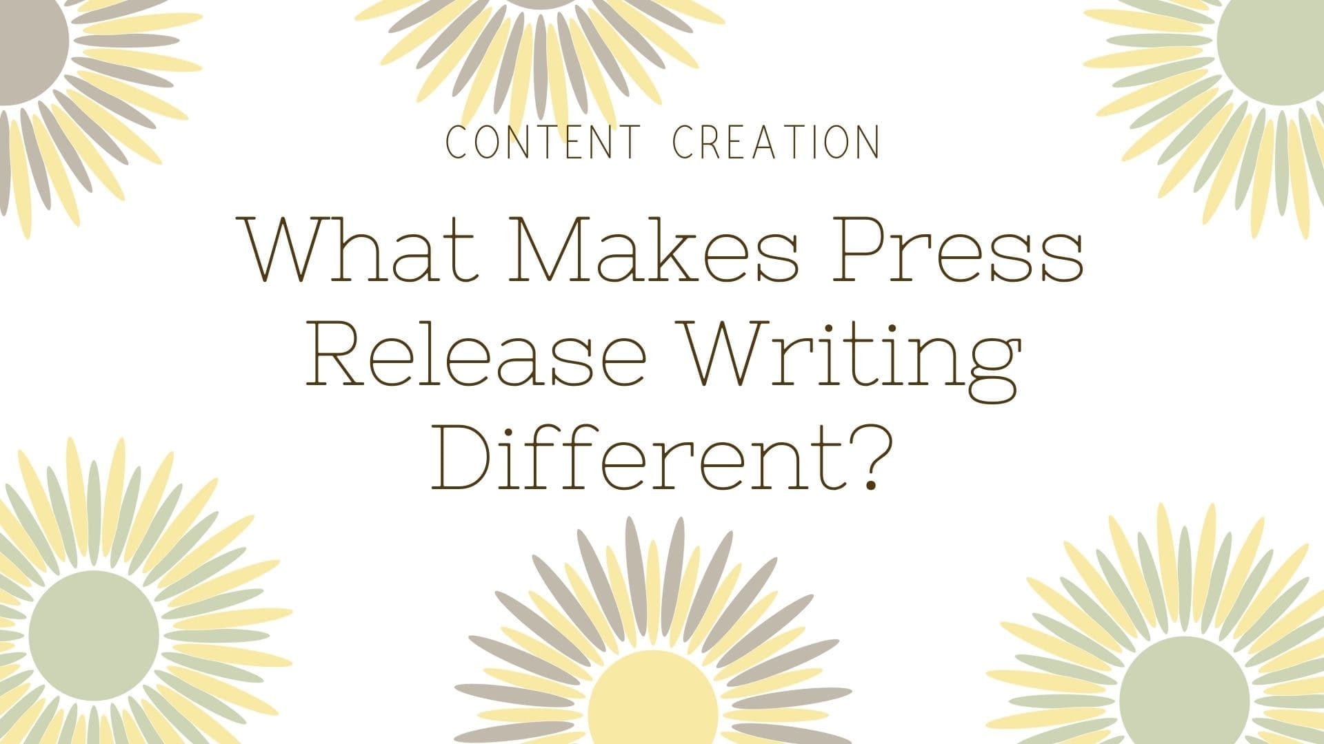 What Makes Press Release Writing Different
