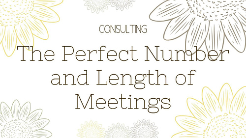 The Perfect Number and Length of Meetings